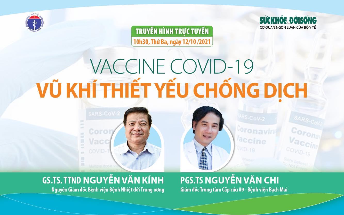 Ngày mai, Truyền hình trực tuyến: Vaccine COVID-19, vũ khí thiết yếu chống dịch